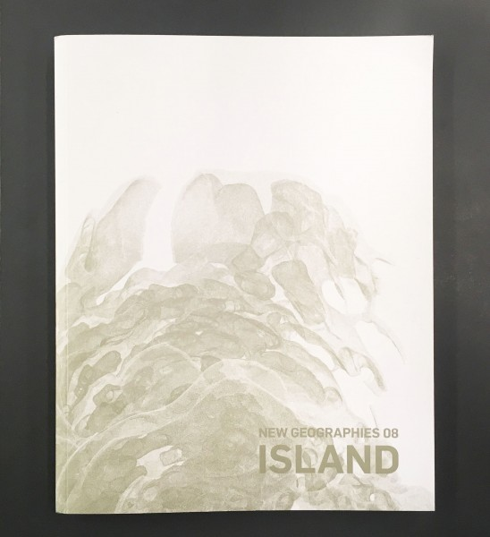 New Geographies 08 - ISLAND